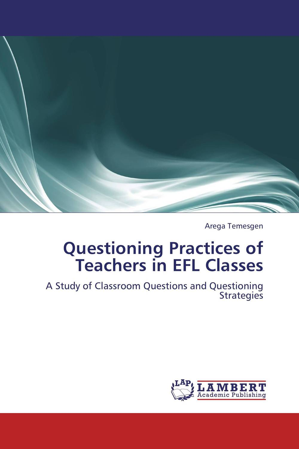 Questioning Practices of Teachers in EFL Classes ram charan owning up the 14 questions every board member needs to ask