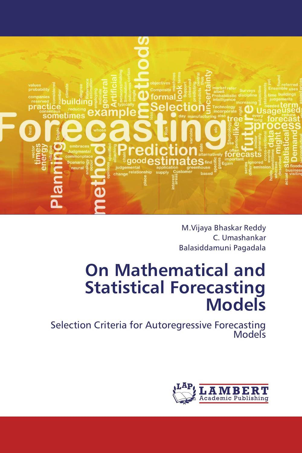 On Mathematical and Statistical Forecasting Models