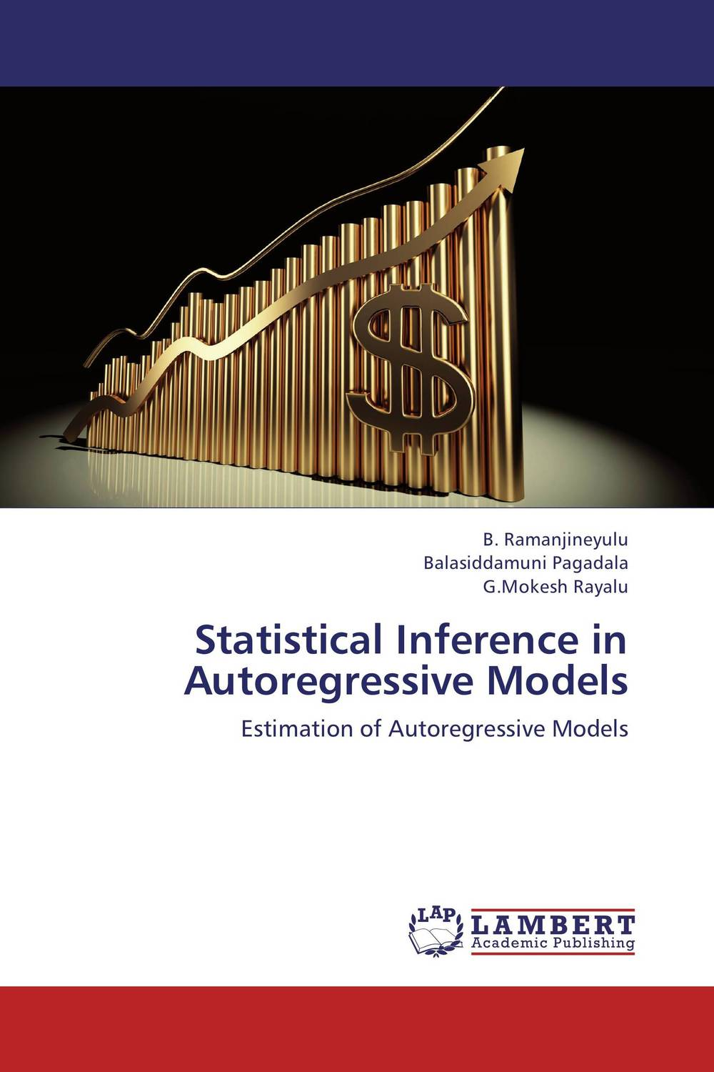 Statistical Inference in Autoregressive Models linear regression models with heteroscedastic errors
