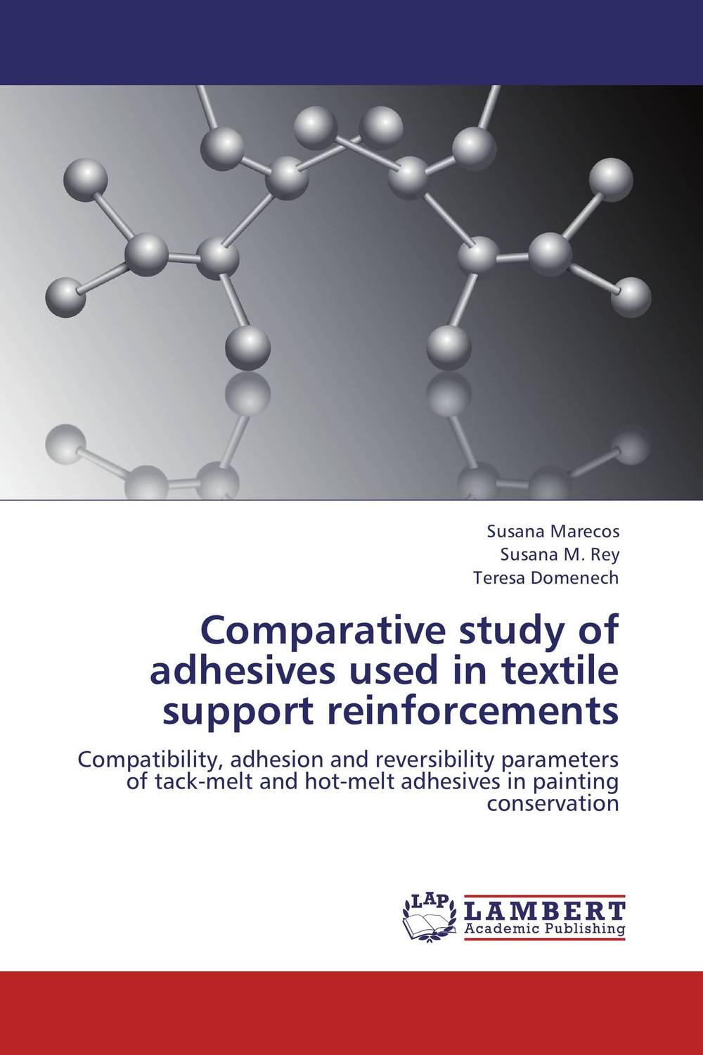 Comparative study of adhesives used in textile support reinforcements