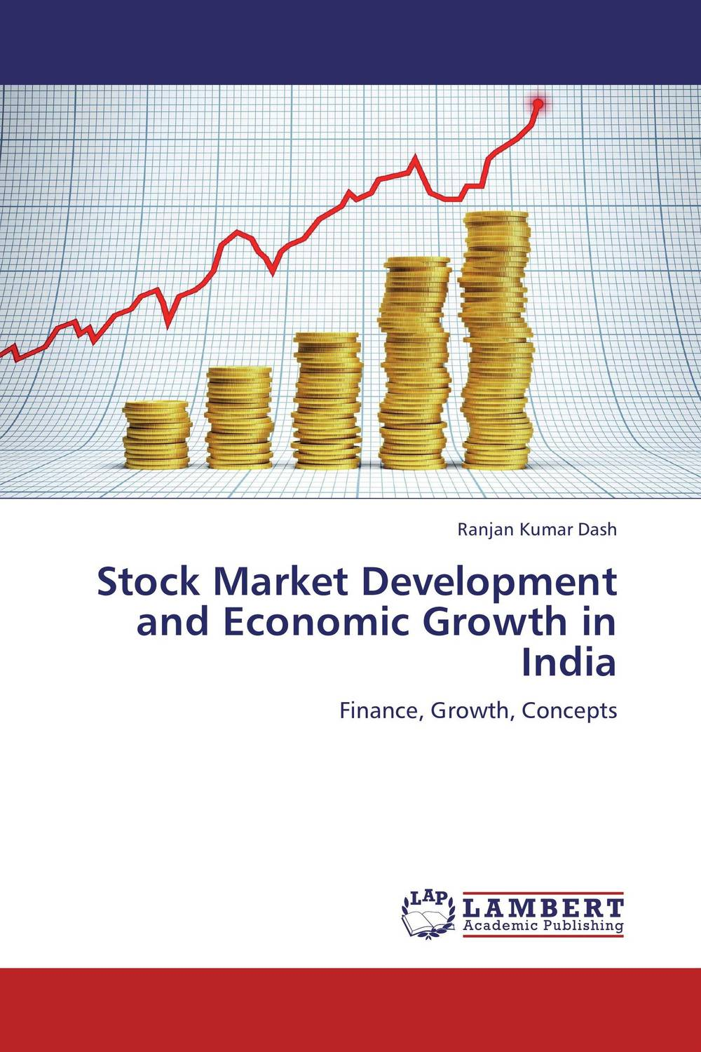 Stock Market Development and Economic Growth in India impact of stock market performance indices on economic growth