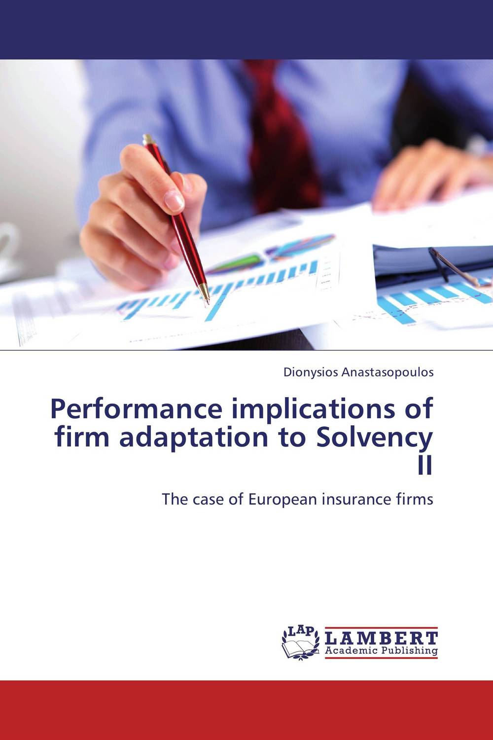 Performance implications of firm adaptation to Solvency II privatization and firms performance in nigeria