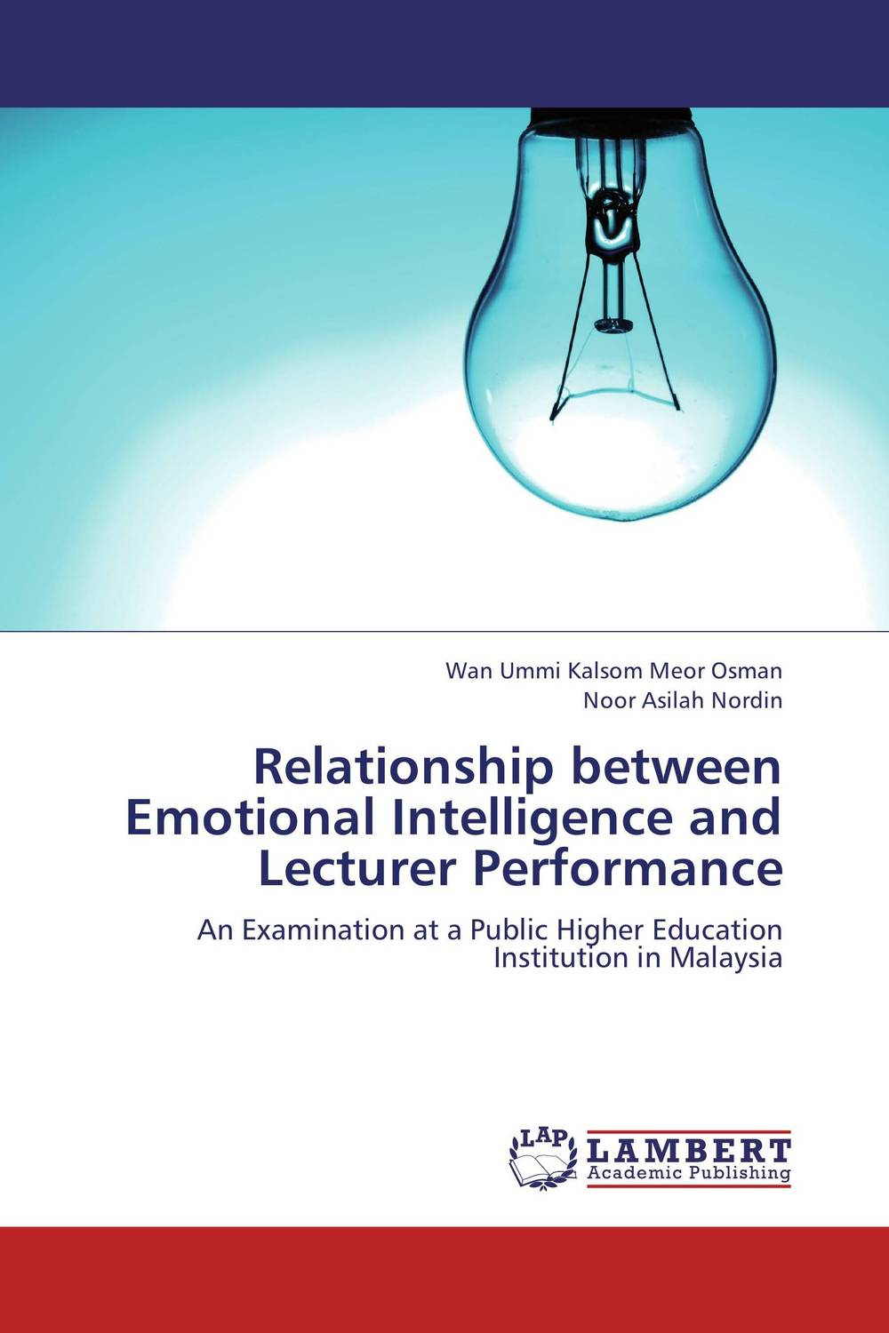 Relationship between Emotional Intelligence and Lecturer Performance the relationship between dementias and language disorders