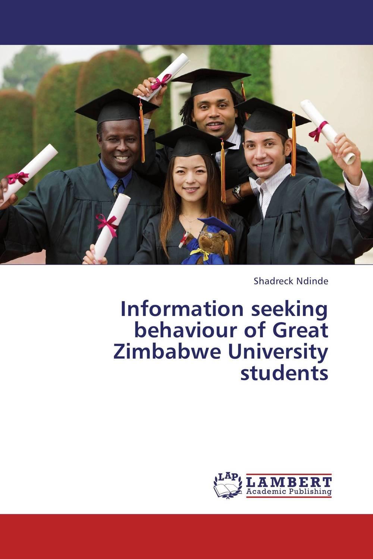 Information seeking behaviour of Great Zimbabwe University students information needs and seeking behavior of media practitioners