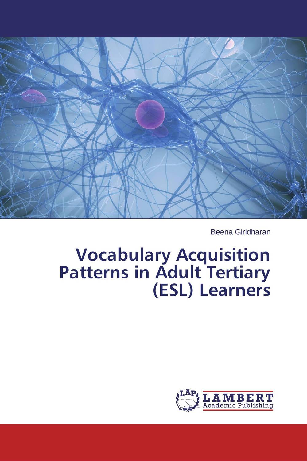 Vocabulary Acquisition Patterns in Adult Tertiary (ESL) Learners second language vocabulary learning