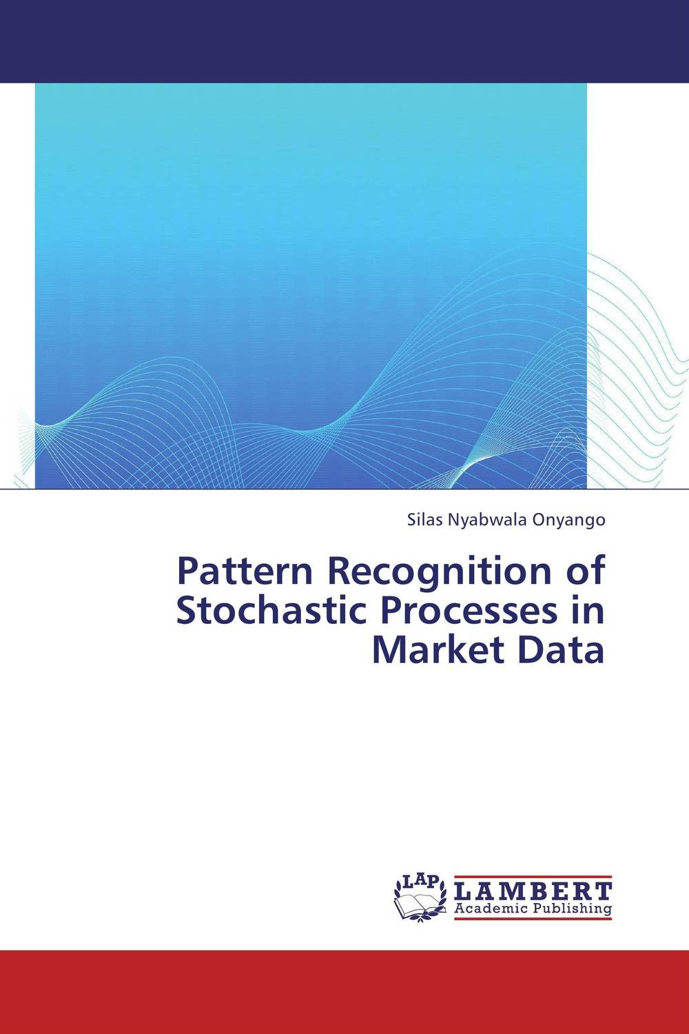 Pattern Recognition of Stochastic Processes in Market Data stochastic processes with memory