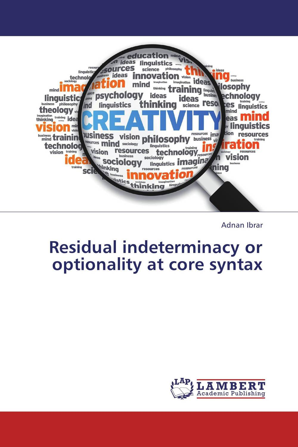 Residual indeterminacy or optionality at core syntax residual indeterminacy or optionality at core syntax