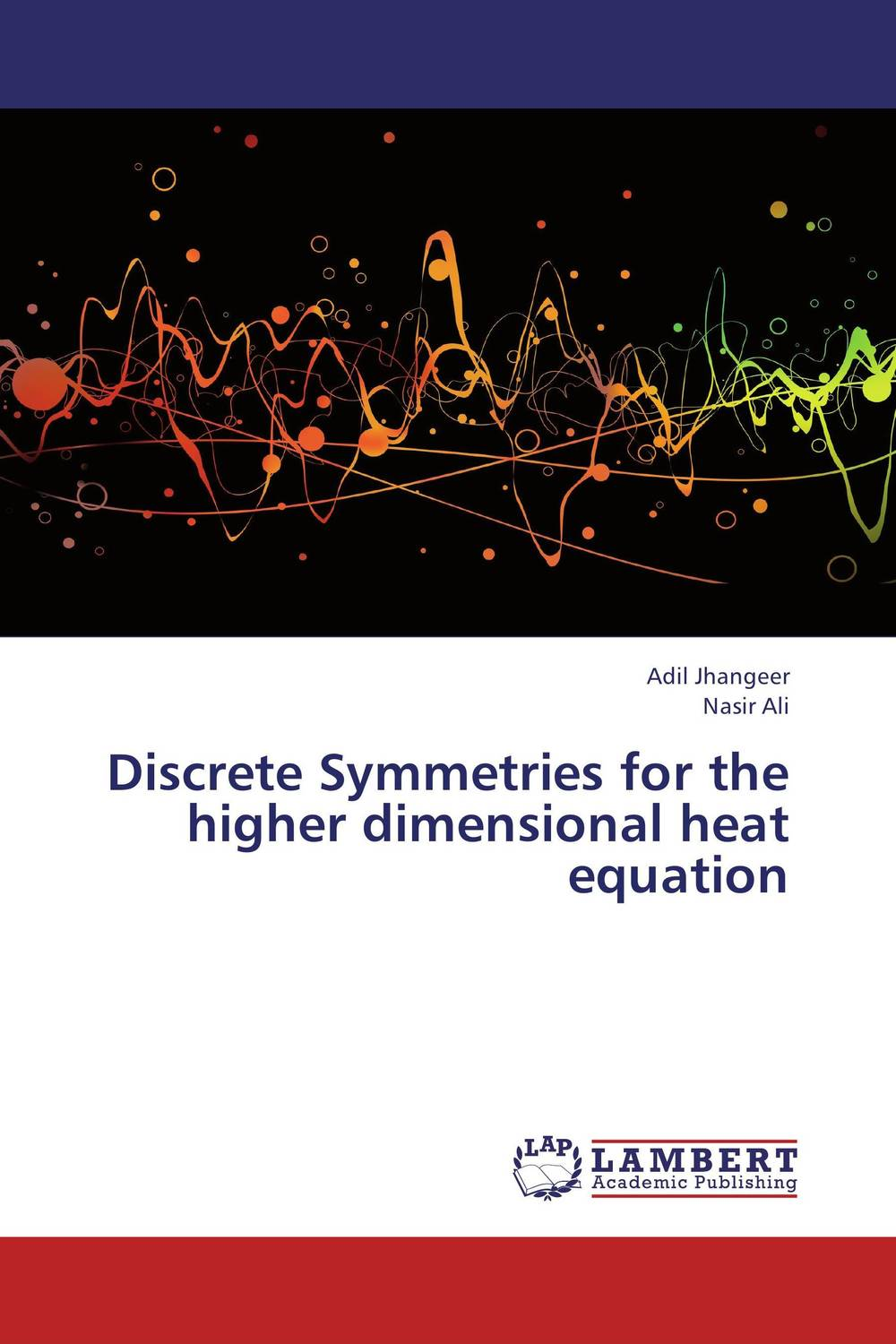Discrete Symmetries for the higher dimensional heat equation analytical and numerical approximation solution of bio heat equation