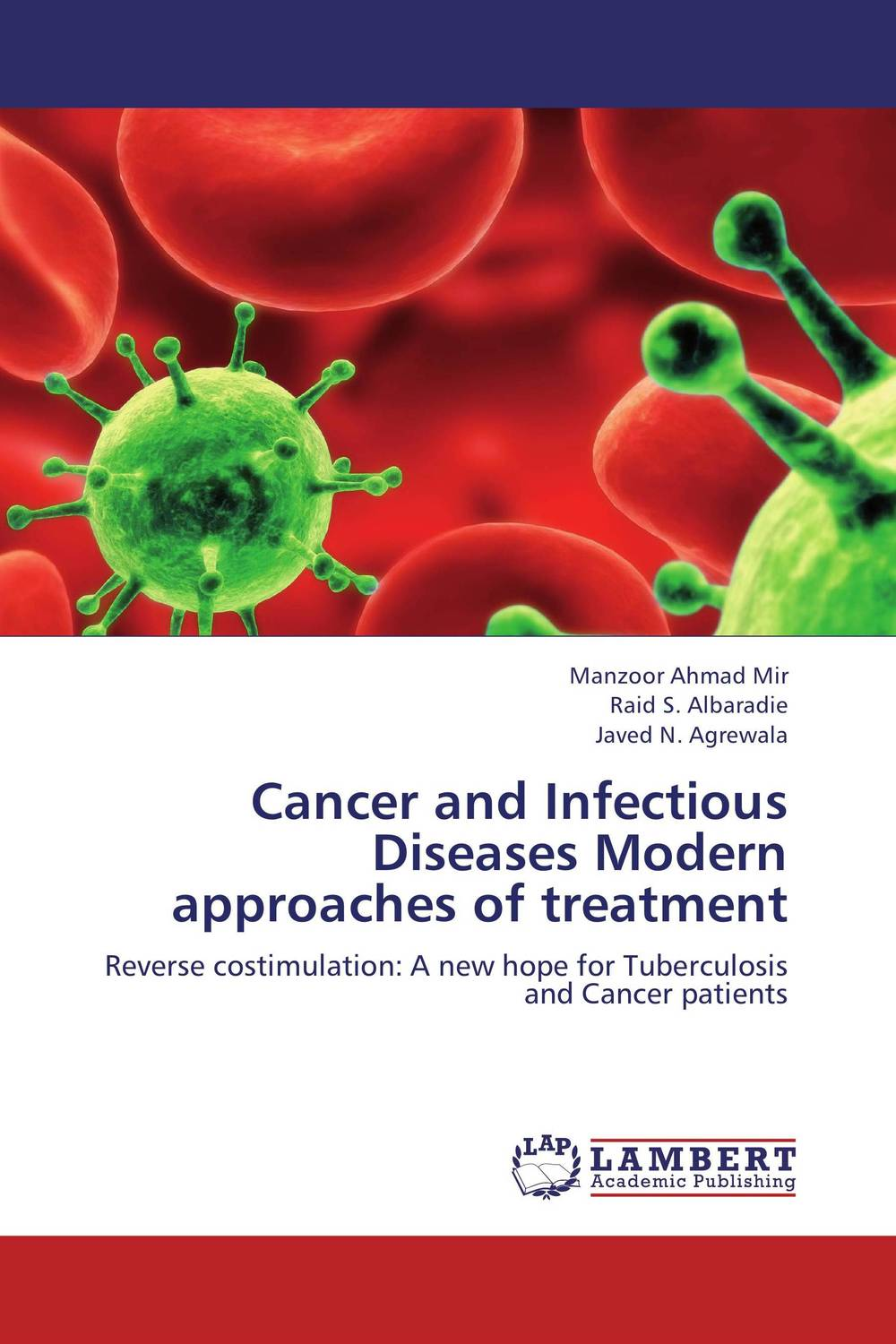 Cancer and Infectious Diseases Modern approaches of treatment i gontzea gontzea nutrition and anti–infectious defence