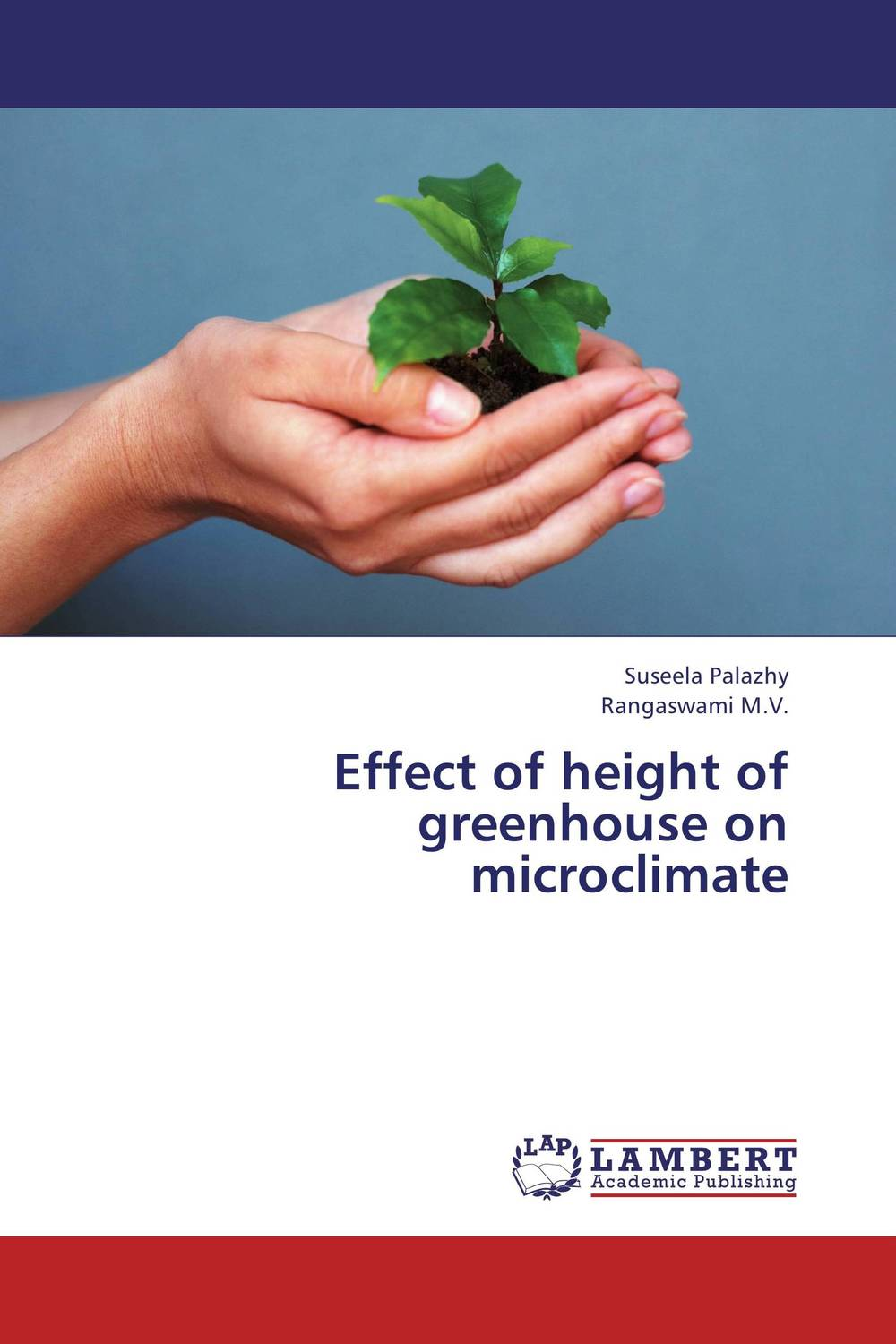 Effect of height of greenhouse on microclimate