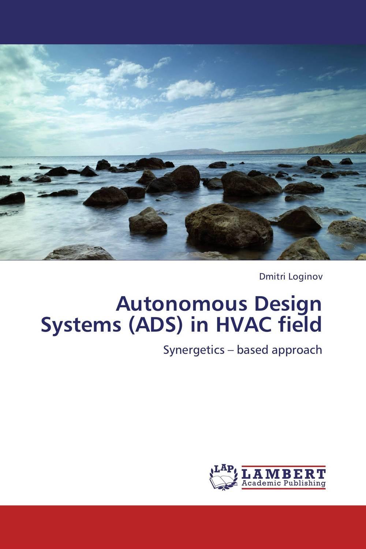 Autonomous Design Systems (ADS) in HVAC field a treatise on stability of autonomous and non autonomous systems