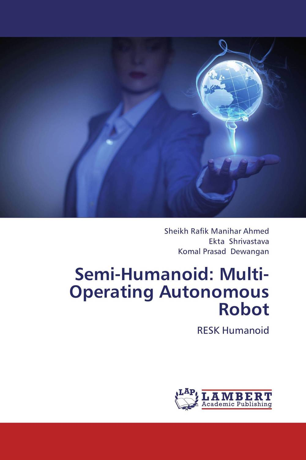 Semi-Humanoid: Multi-Operating Autonomous Robot multi robot assignment and formation control