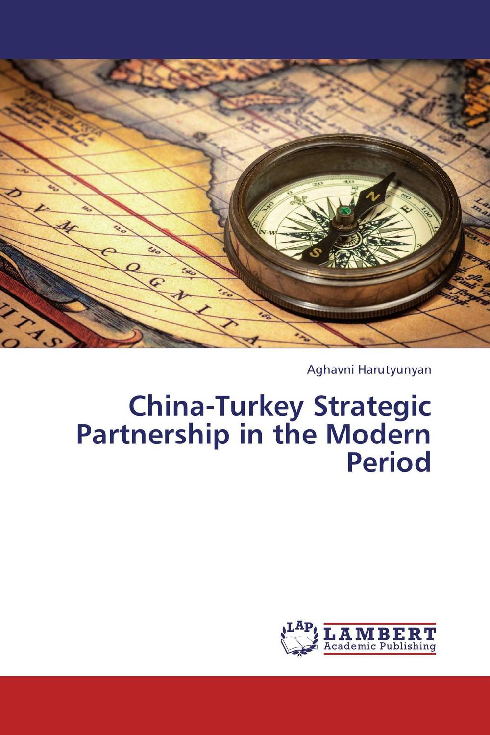 China-Turkey Strategic Partnership in the Modern Period heroin organized crime and the making of modern turkey
