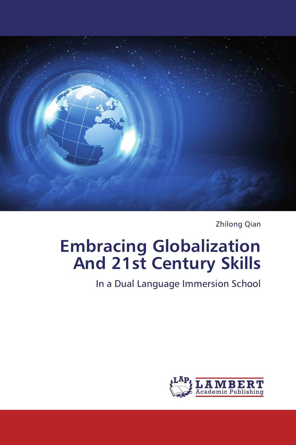 Embracing Globalization And 21st Century Skills globalization and world society