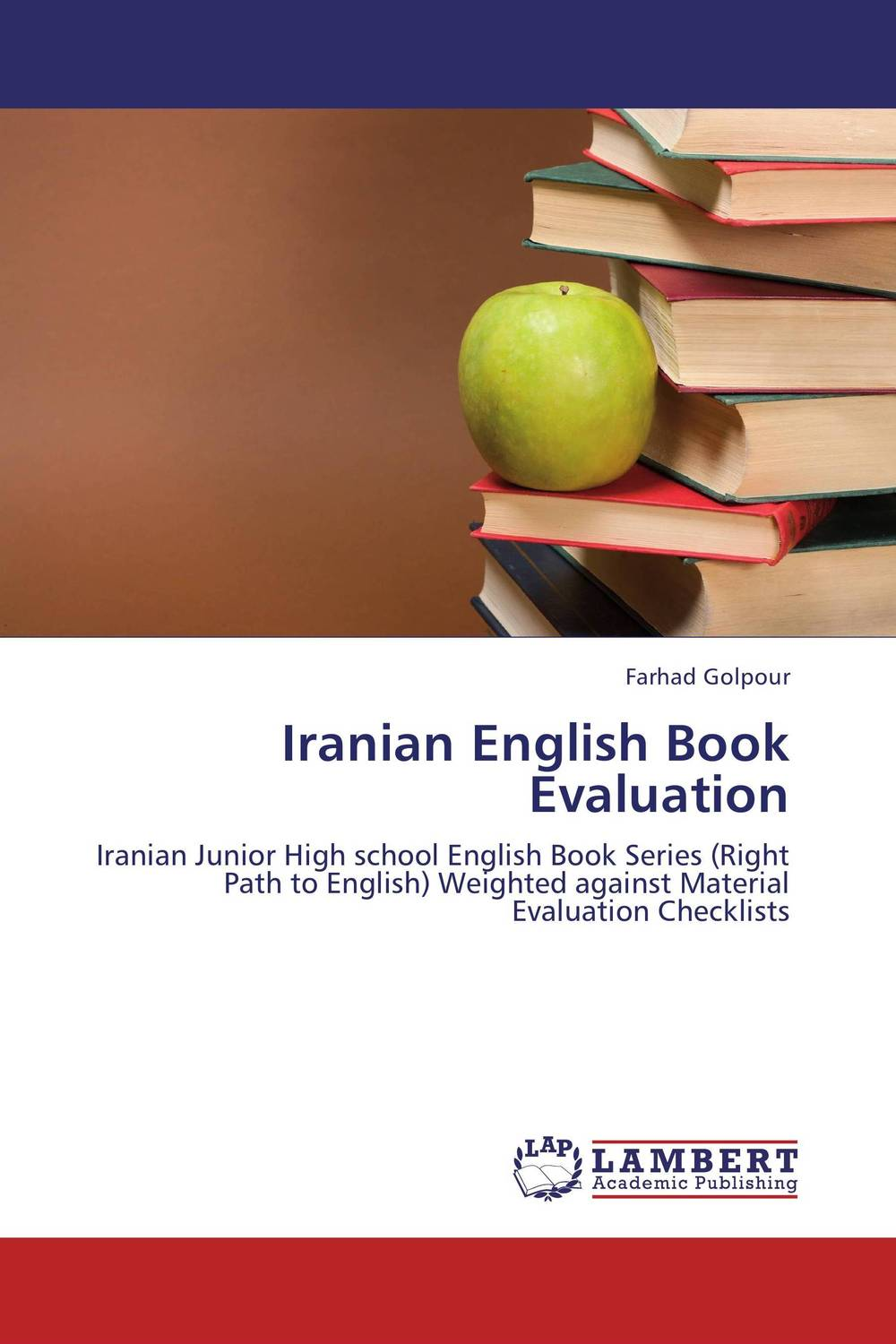 Iranian English Book Evaluation the role of evaluation as a mechanism for advancing principal practice
