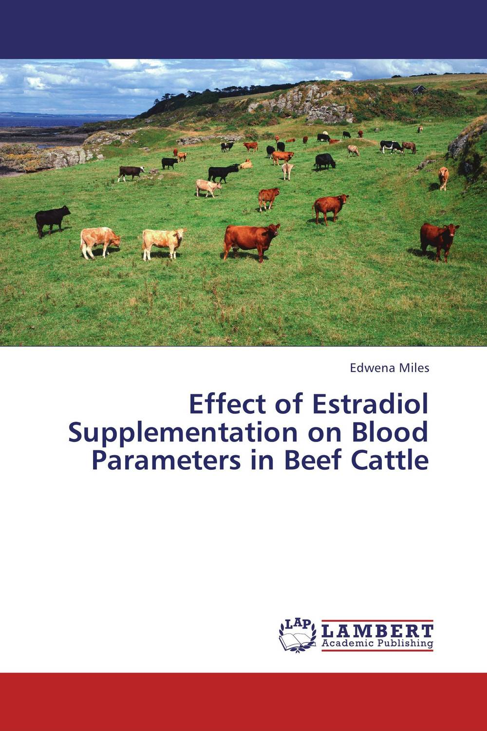 Effect of Estradiol Supplementation on Blood Parameters in Beef Cattle купить