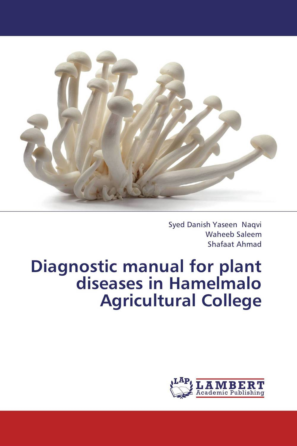 Diagnostic manual for plant diseases in Hamelmalo Agricultural College practical manual on applied mathematics