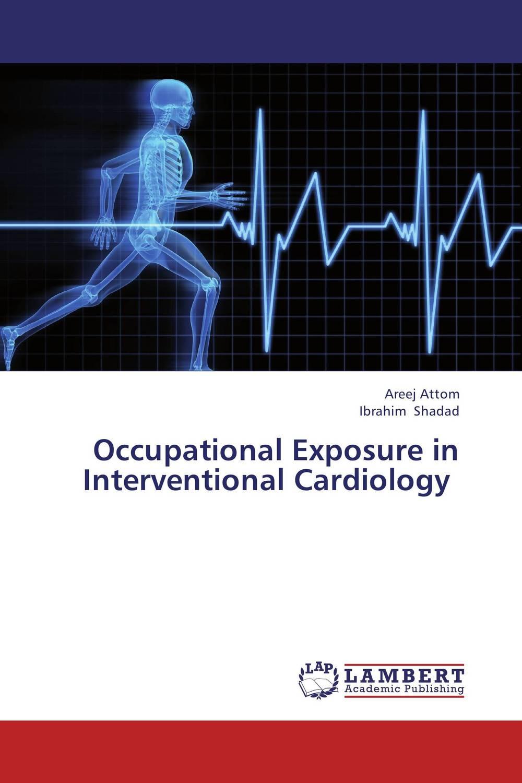 купить Occupational Exposure in Interventional Cardiology недорого