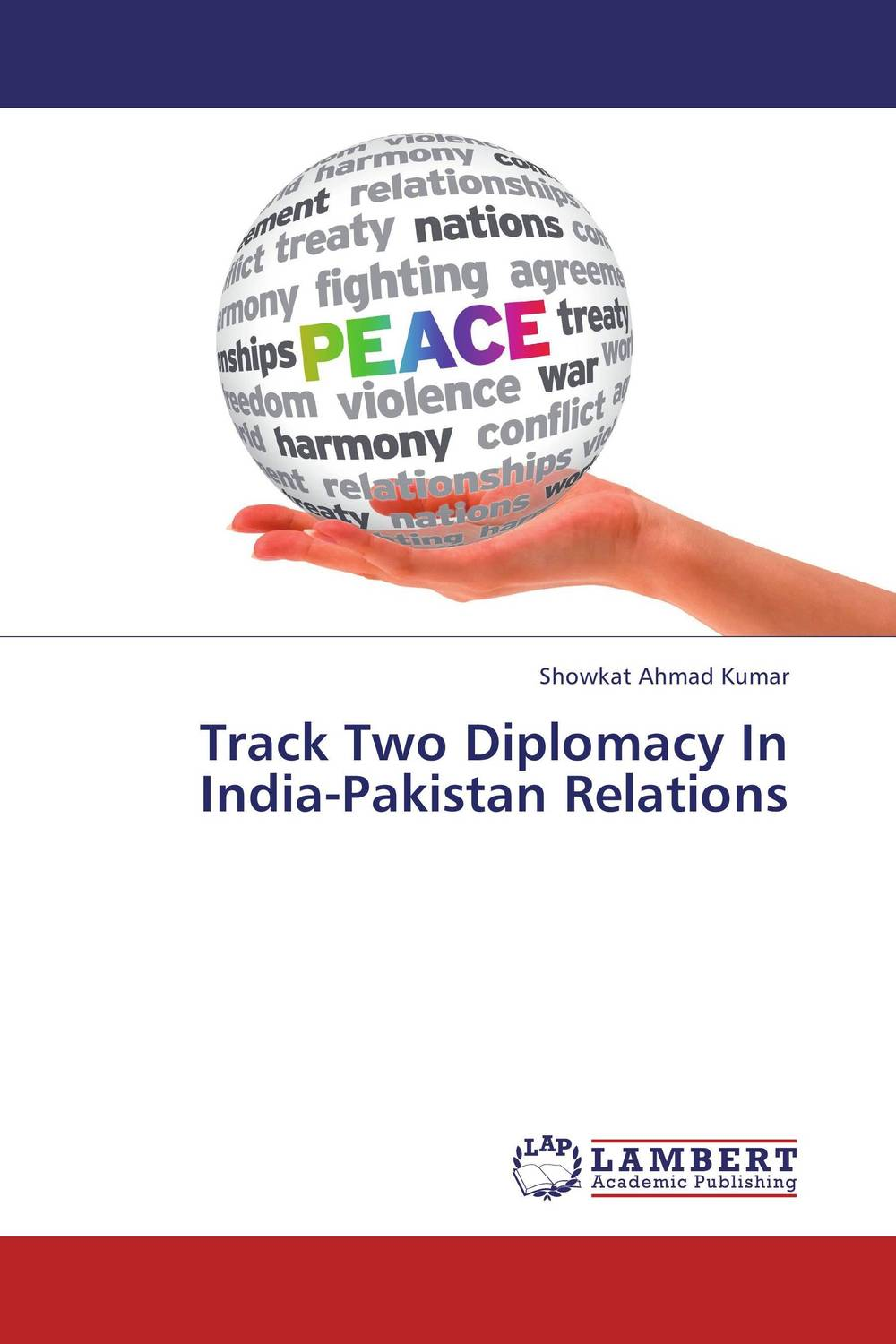 Track Two Diplomacy In India-Pakistan Relations china india relations and implications for pakistan