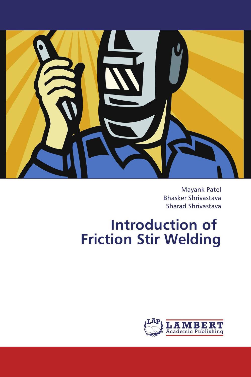 Introduction of Friction Stir Welding