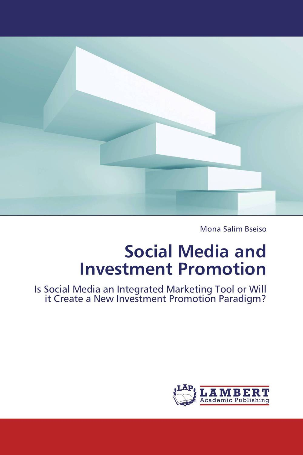Social Media and Investment Promotion dionne kasian lew the social executive how to master social media and why it s good for business