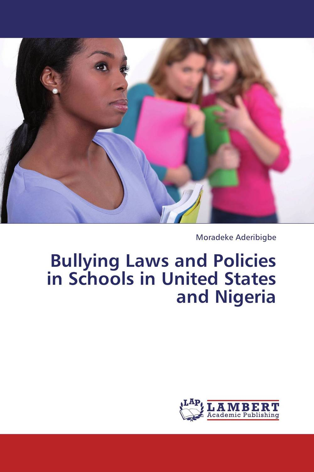 Bullying Laws and Policies in Schools in United States and Nigeria corporate debt market in the united states lesson for bangladesh
