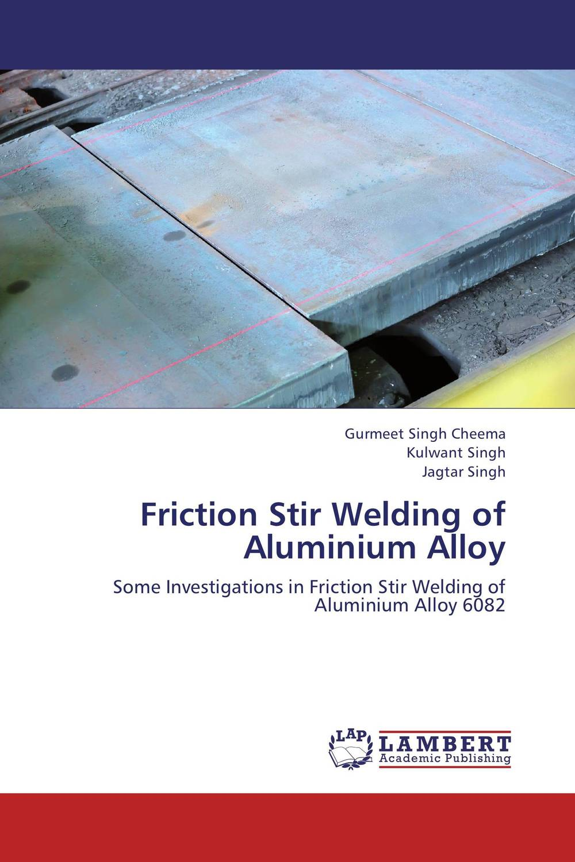 Friction Stir Welding of Aluminium Alloy s godwin barnabas tirupathi kamatchi and g sathish pandian friction surfacing and electroplating