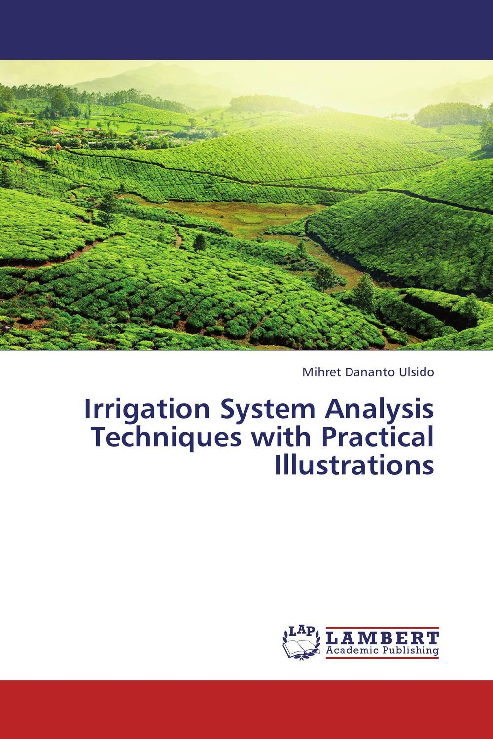 Irrigation System Analysis Techniques with Practical Illustrations evaluation of stage wise deficit furrow irrigation