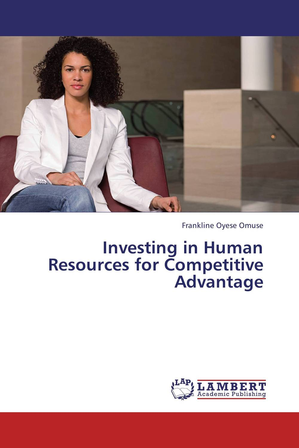 Investing in Human Resources for Competitive Advantage mehdi mohammadi poorangi piao hui ying and arash najmaei e hrm strategies for recruitment