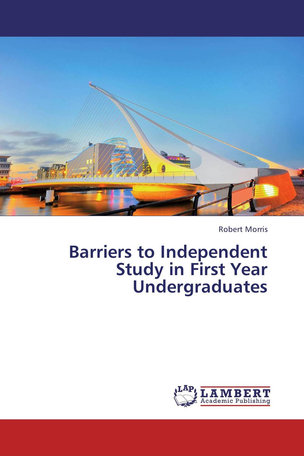 Barriers to Independent Study in First Year Undergraduates cassandra c green the effectiveness of a first year learning strategies seminar