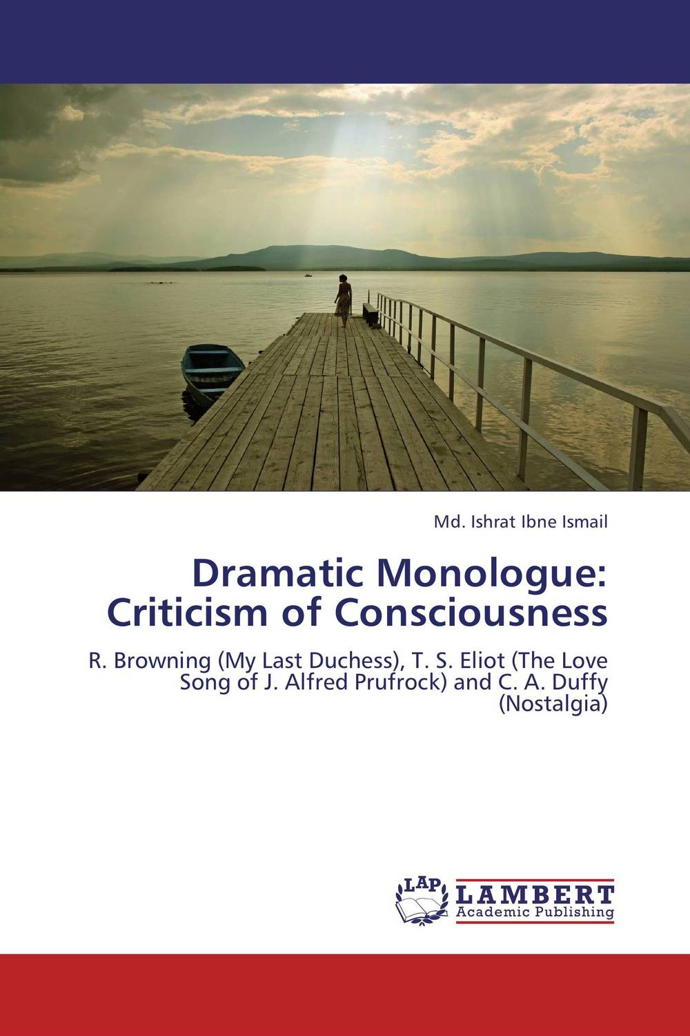 Dramatic Monologue: Criticism of Consciousness robert wicks j the inner life of the counselor
