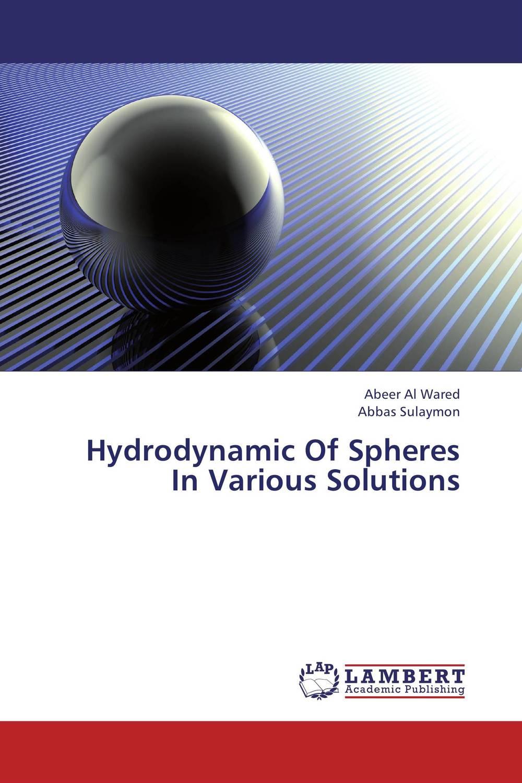 Hydrodynamic Of Spheres In Various Solutions hydrodynamic fluctuations in fluids and fluid mixtures