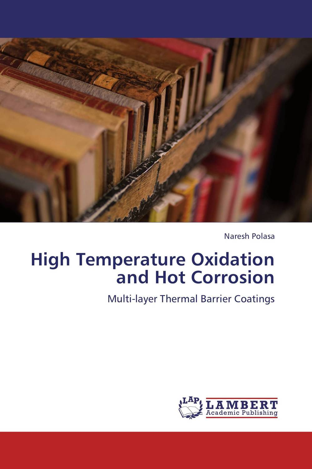 High Temperature Oxidation and Hot Corrosion