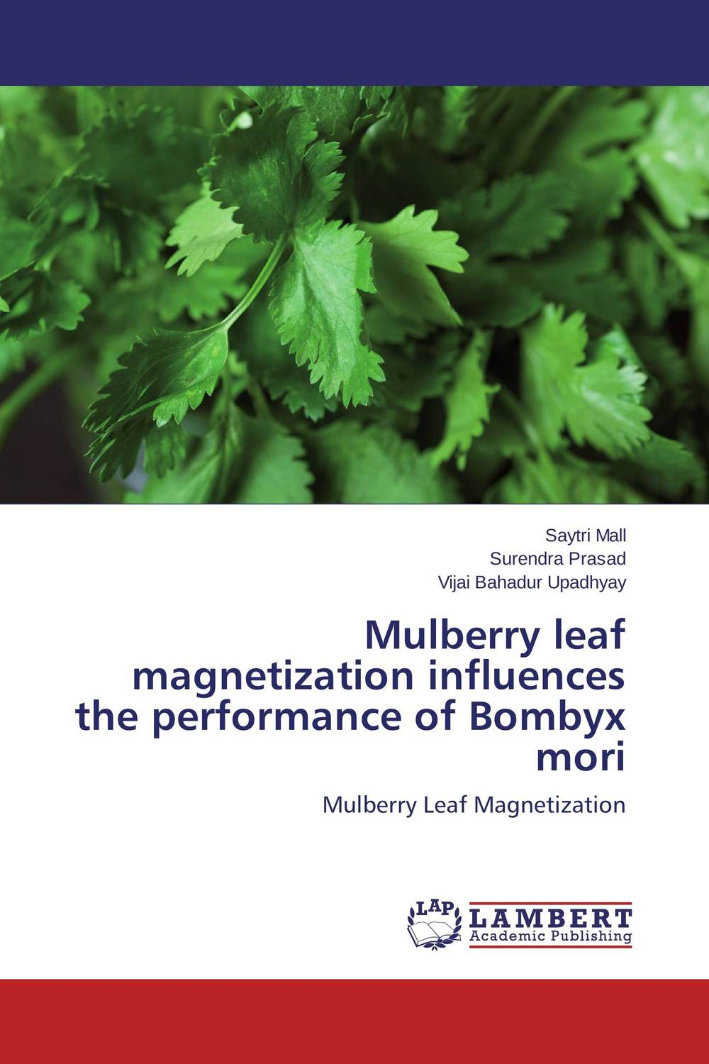 Mulberry leaf magnetization influences the performance of Bombyx mori muhammad haris afzal use of earth s magnetic field for pedestrian navigation