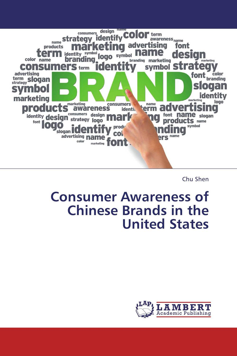 Consumer Awareness of Chinese Brands in the United States