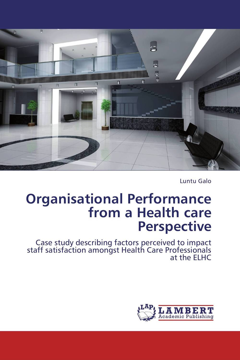 Organisational Performance from a Health care Perspective change from a human perspective
