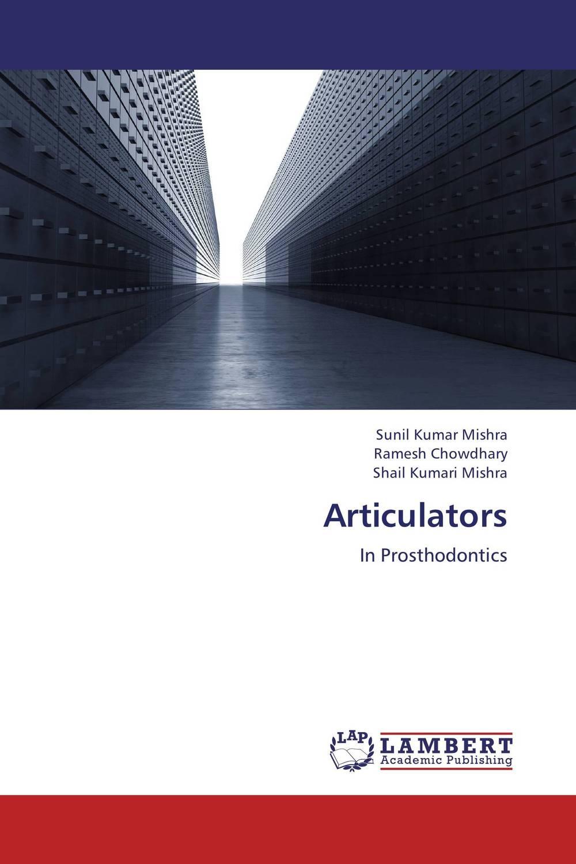Articulators articulators