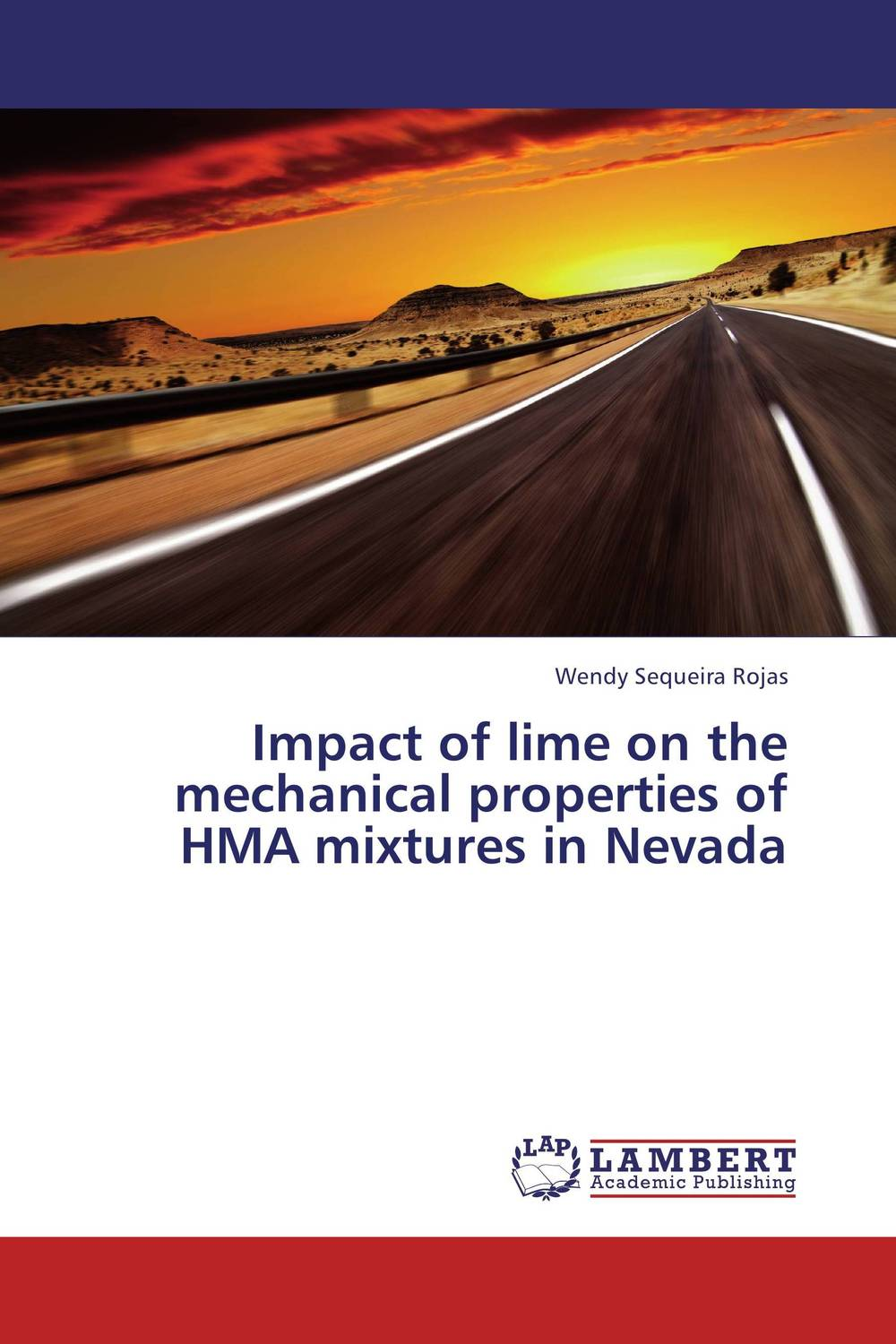 Impact of lime on the mechanical properties of HMA mixtures in Nevada