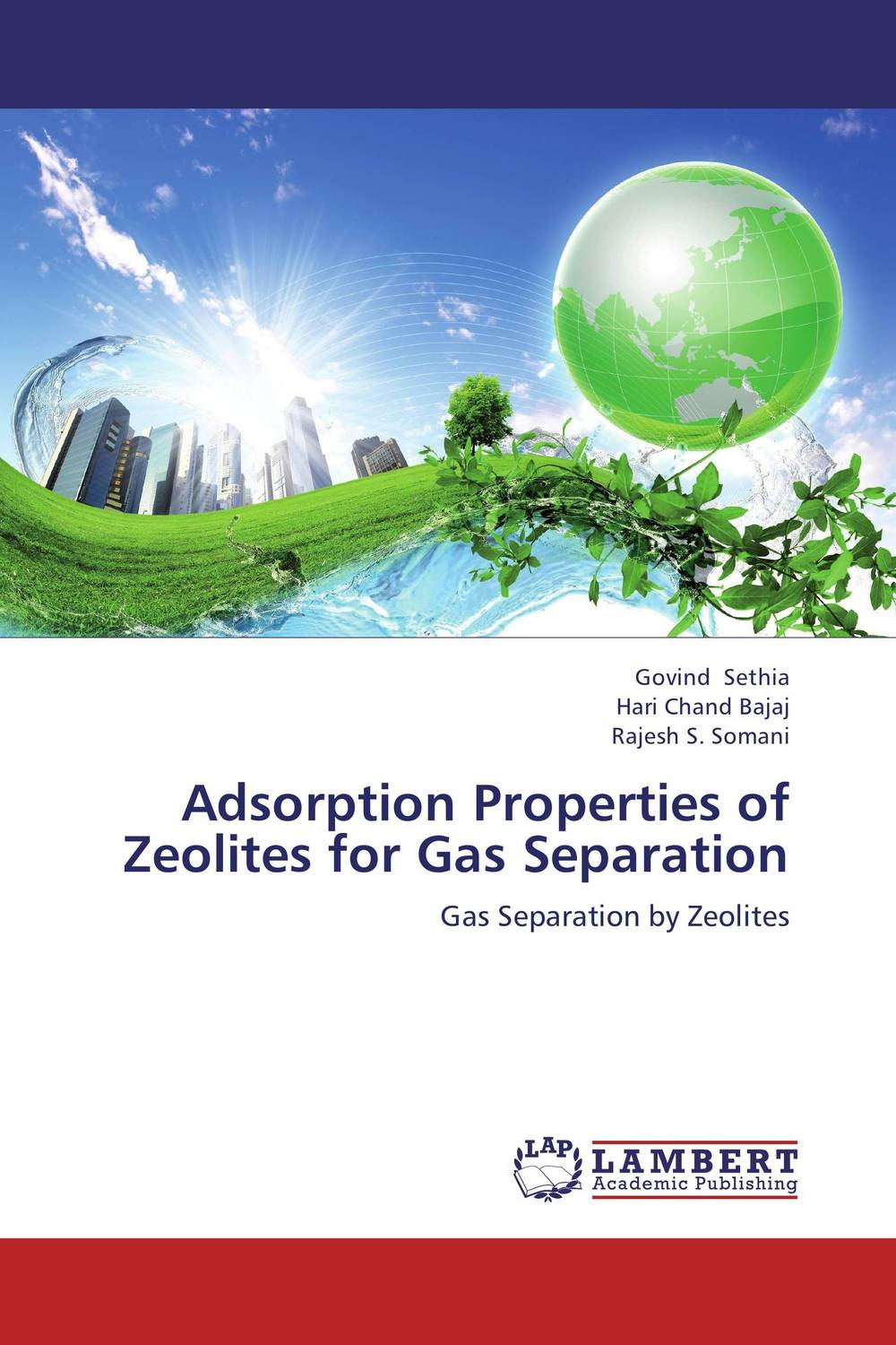 Adsorption Properties of Zeolites for Gas Separation a novel separation technique using hydrotropes