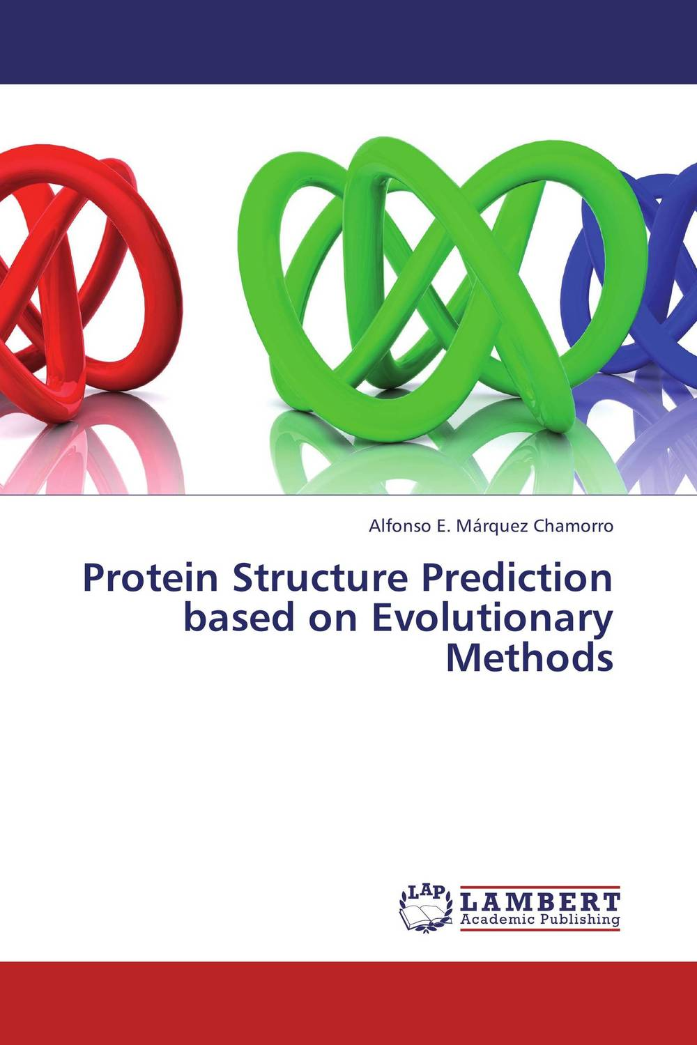 Protein Structure Prediction based on Evolutionary Methods pso based evolutionary learning
