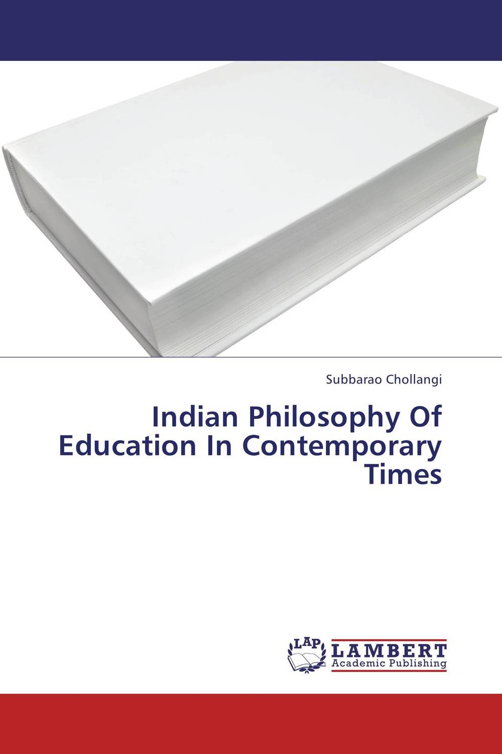 Indian Philosophy Of Education In Contemporary Times