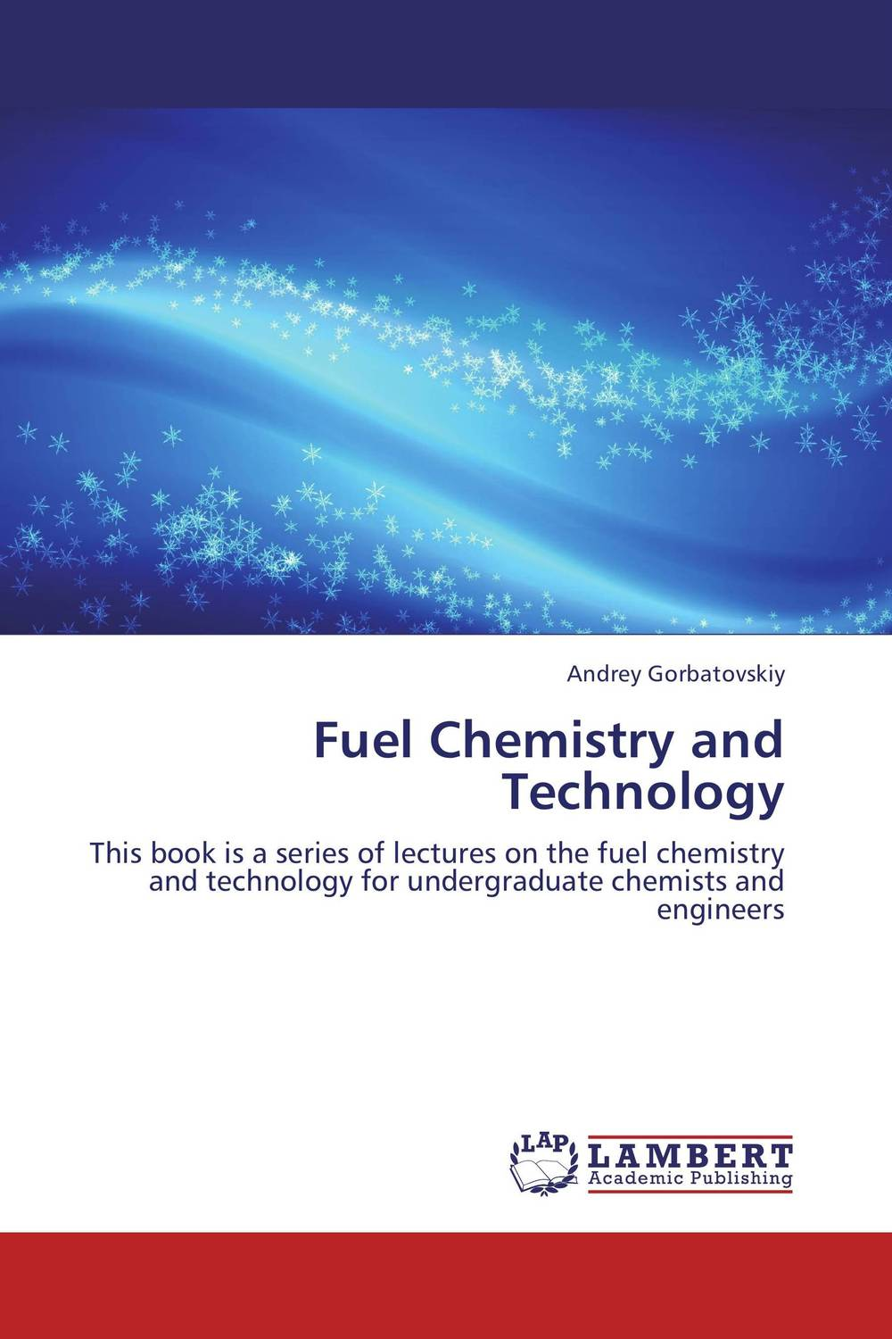 Fuel Chemistry and Technology d beskrovniy chemistry technology and properties of synthetic rubber