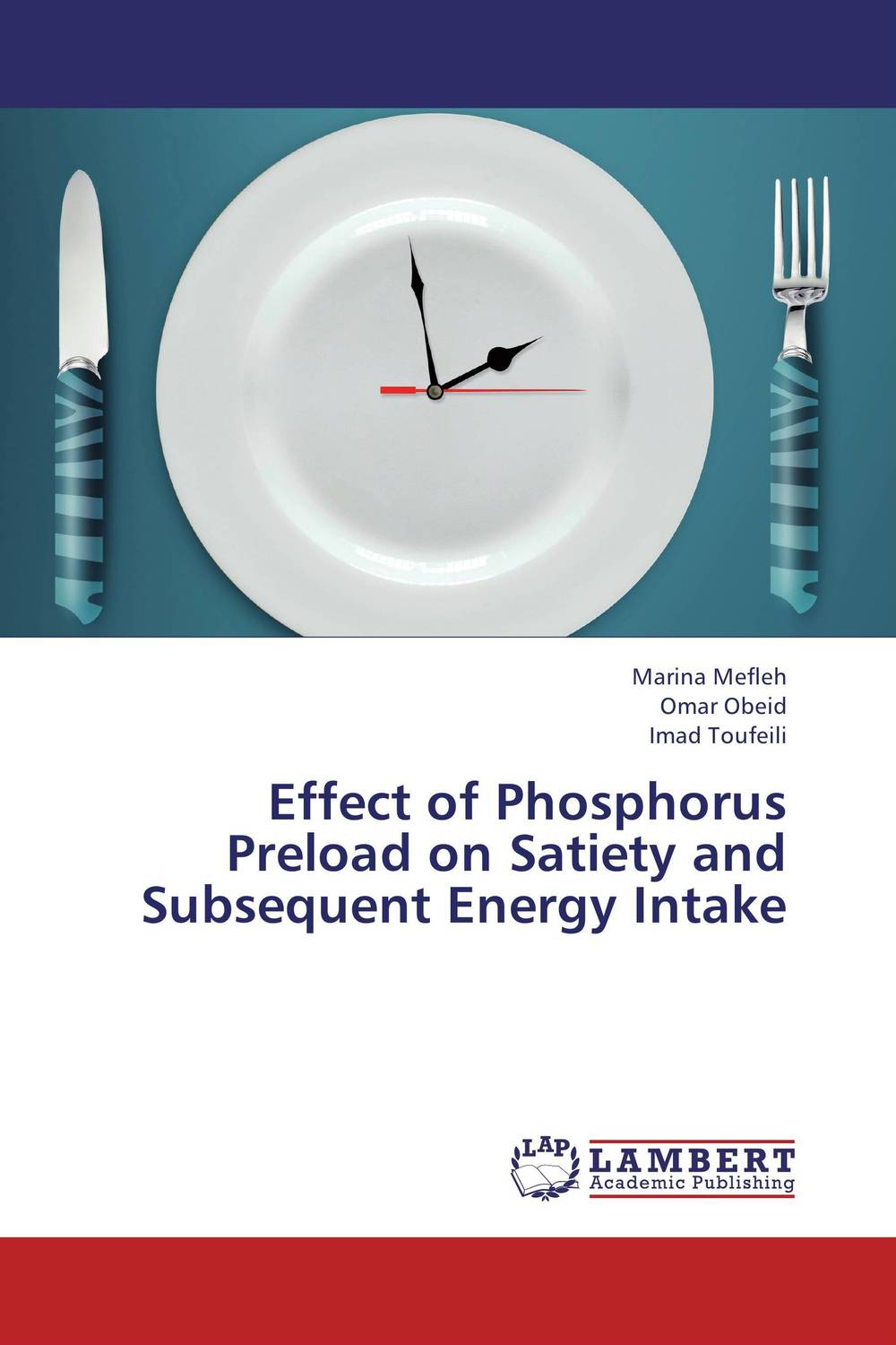 Effect of Phosphorus Preload on Satiety and Subsequent Energy Intake saeid navid effect of papaya leaf meal and vitamin d3 on meat quality