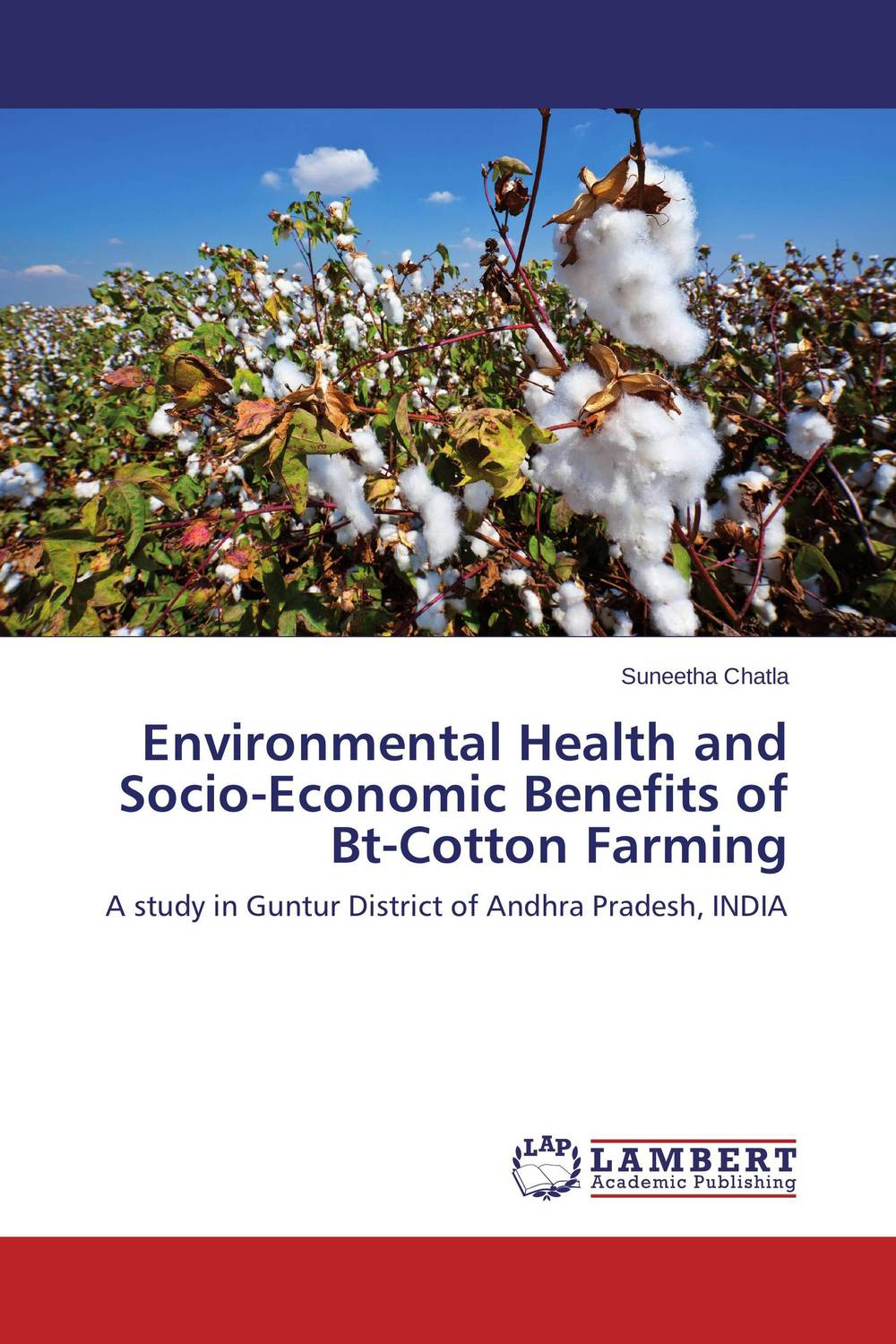 Environmental Health and Socio-Economic Benefits of Bt-Cotton Farming environmental protection in india role of supreme court