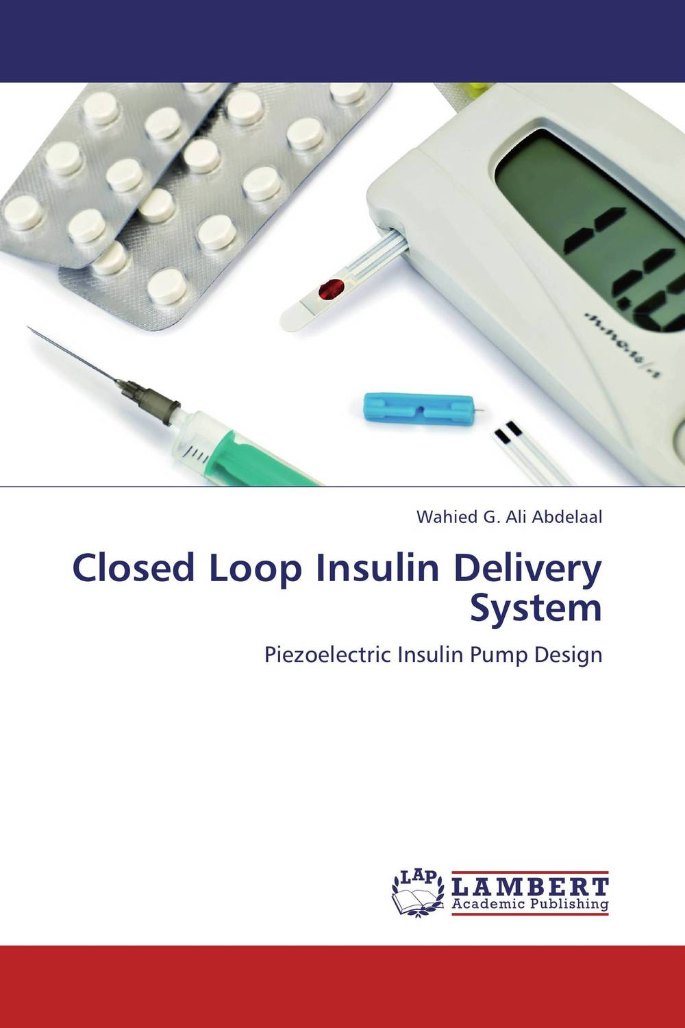 Closed Loop Insulin Delivery System atamjit singh pal paramjit kaur khinda and amarjit singh gill local drug delivery from concept to clinical applications