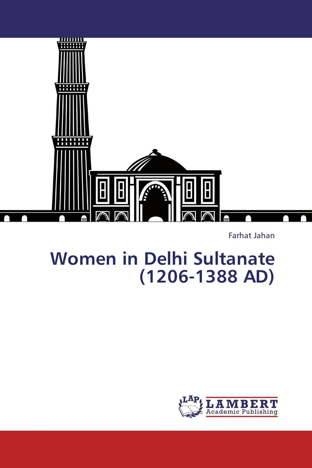 Women in Delhi Sultanate (1206-1388 AD) arcade ndoricimpa inflation output growth and their uncertainties in south africa empirical evidence from an asymmetric multivariate garch m model