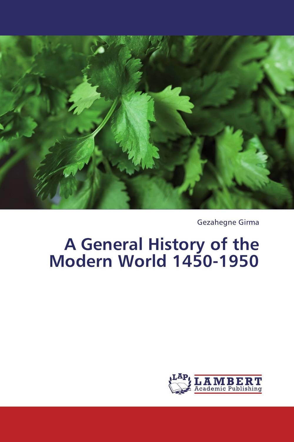 A General History of the Modern World 1450-1950 paul wood western art and the wider world