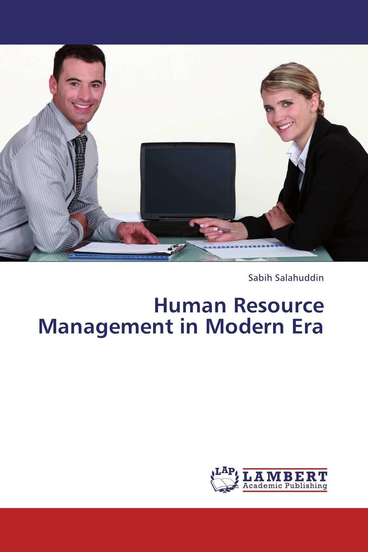 купить Human Resource Management in Modern Era недорого