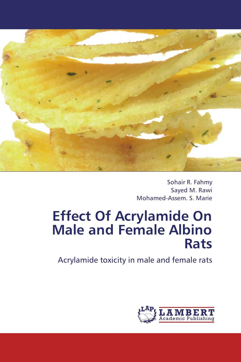 Effect Of Acrylamide On  Male and Female Albino Rats nutritional effects and biochemical studies of food on rats