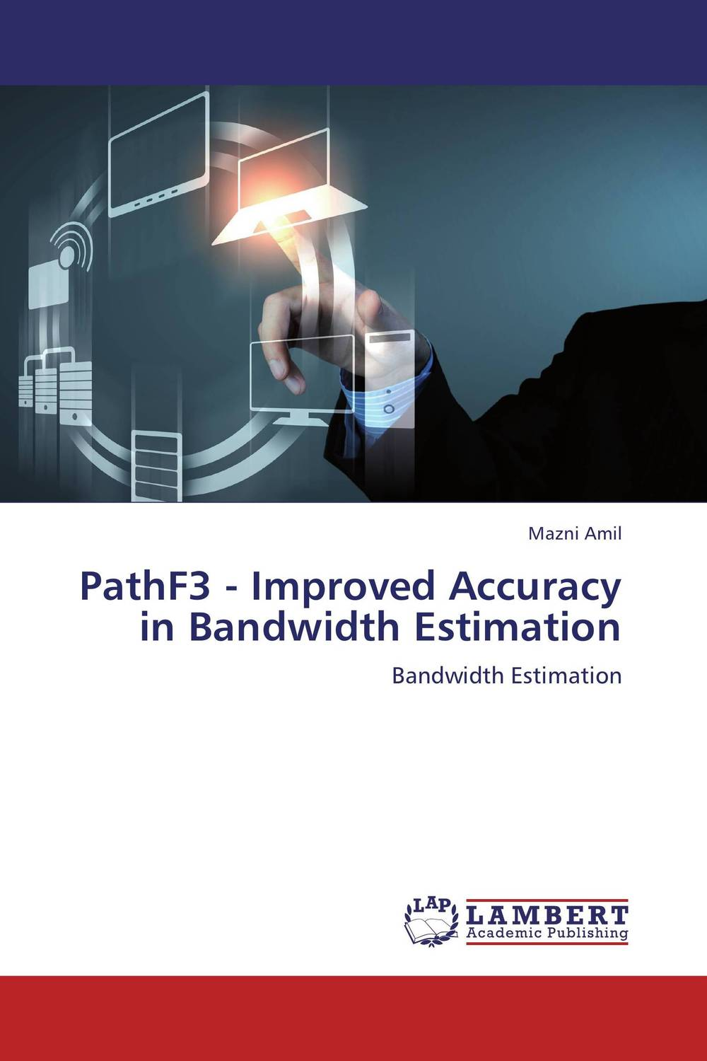PathF3 - Improved Accuracy in Bandwidth Estimation russound isps